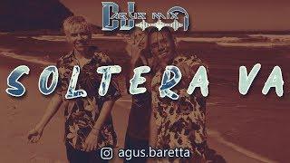 SOLTERA VA (Remix) Los Nota Lokos | DJ AGUS MIX