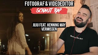 JUJU FEAT. HENNING MAY   VERMISSEN  FOTOGRAF & VIDEOEDITOR SCHAUT RAP  LIVE REACTION