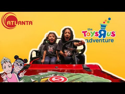 ToysaRus Adventure in Atlanta