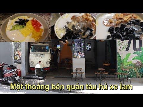 Một thoáng bên quán tàu hủ xe lam I HAI PHƯỢNG