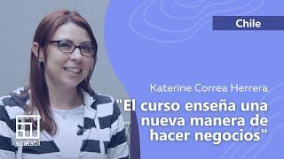 Katerine Correa Herrera: Scalabl enseña una nueva manera de hacer negocios | Scalabl Chile