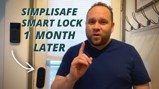 SimpliSafe Smart Lock - 1 Month Later Review