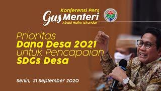 Prioritas Dana Desa 2021 untuk Pencapaian SDGs Desa   Konferensi Pers 21 September 2020