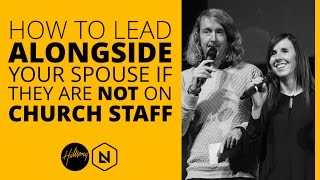 How To Lead Alongside Your Spouse If They Are Not On Church Staff | Hillsong Leadership Network TV