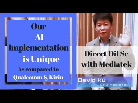 Mediatek's AI solution is unique compared to Qualcomm & Kirin: CFO Mediatek
