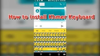 How to Download and Install Khmer Keyboard on iOS Smartphone