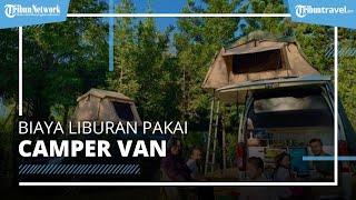 Ini Kisaran Biaya Liburan Pakai Camper Van yang Dibutuhkan saat Pandemi, Mulai dari Rp1,7 Juta
