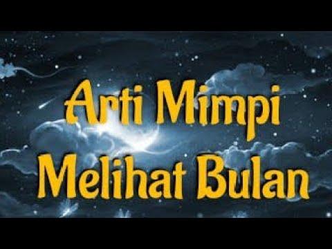 Arti Mimpi Melihat Bulan Menurut Islam, Primbon Dan Psikologi
