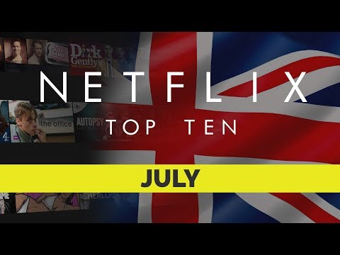 Netflix uk top ten for july 2018