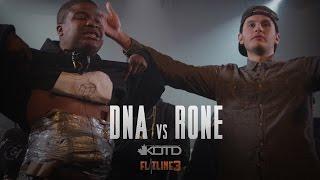 KOTD - Rap Battle - DNA Vs Rone