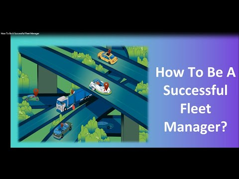 How To Be A Successful Fleet Manager - YouTube