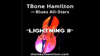 """Lightning II"" – TBone Hamilton & The Blues All Stars"