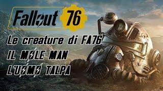 FALLOUT 76 ITA - IL MOLE MAN, l'uomo talpa