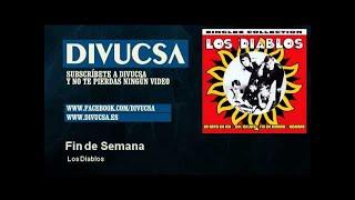 """Video thumbnail of """"Los Diablos - Fin de Semana - Divucsa"""""""