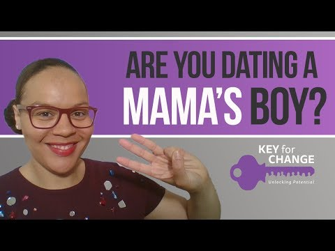 Are you dating a Mummy's boy?