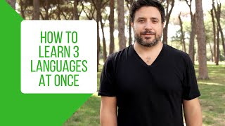 How to Learn 3 Languages at Once (My Personal Routine)