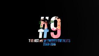 #9 The History Of Twenty One Pilots [2009 2016]