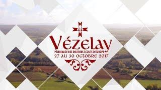 Très belle vidéo du pèlerinage à Vézelay 2017