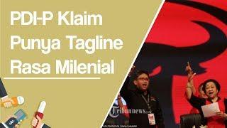 PDI-P Klaim Punya Tagline Milenial