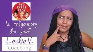 My response to Red Table Talk, 'Is Polyamory for you?' | Brisbane Life Coach Leslie V.