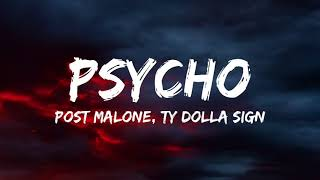 Psycho - Post Malone & Ty Dolla Sign