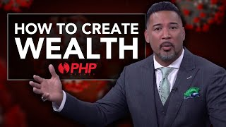 How to Create Wealth Post Pandemic