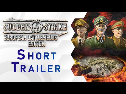 Sudden Strike 4 - European Battlefields Edition Short Trailer (US) thumbnail