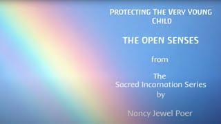 Protecting the Little Child - The Open Senses
