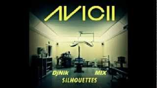 Avicii - Silhouettes (DjNik Mix)