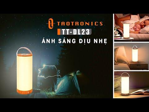Review Đèn ngủ di động TAOTRONICS TT-DL23: Mang ánh sáng dịu nhẹ cho giấc ngủ của bạn