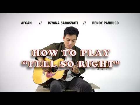 "How To Play ""Feel So Right"" From Afgan, Isyana Sarasvati, Rendy Pandugo - Sony Music Entertainment Indonesia"