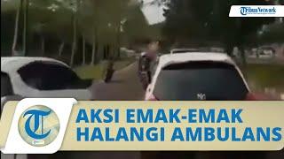 Viral Video Mobil Putih yang menghalangi Laju Ambulans Ternyata Supirnya Emak-emak