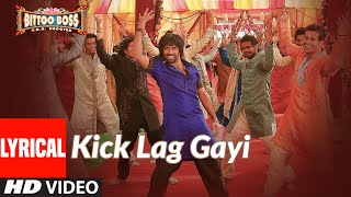 Lyrical: Kick Lag Gayi | Bittoo Boss | Pulkit Samrat, Amita Pathak | Raghav Sachar, Tulsi Kumar - Download this Video in MP3, M4A, WEBM, MP4, 3GP