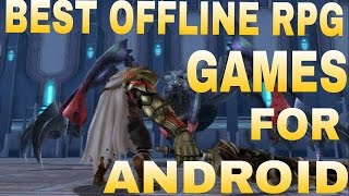 Top 10 Best Offline RPG Games For Android