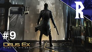 Deus Ex: Mankind Divided #9 [Stream VOD]