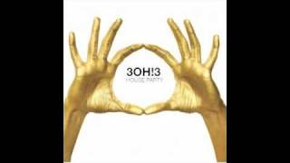 3OH!3 - House Party (Clean)