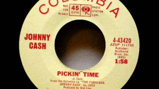 Pickin' Time by Johnny Cash on MONO 1965 Columbia 45.