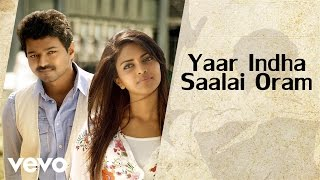 "Video thumbnail of ""G.V. Prakash Kumar, Saindhavi - Thalaivaa - Yaar Indha Saalai Oram (Audio) (Pseudo Video)"""