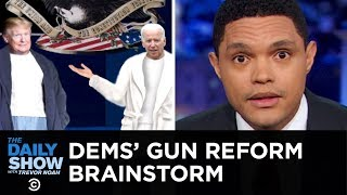 Dems Share Four-Letter Thoughts on Trump and Guns   The Daily Show