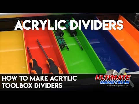 How to make acrylic toolbox dividers