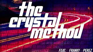 Gambar cover Theres A Difference - The Crystal Method (ft Franky Perez)