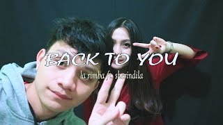 Louis Tomlinson - Back to You (Official Video) ft. Bebe Rexha | cover by La Rimba & Sherindila
