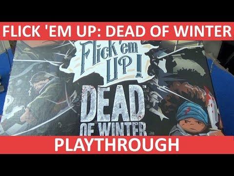 Flick 'em Up: Dead of Winter - Playthrough