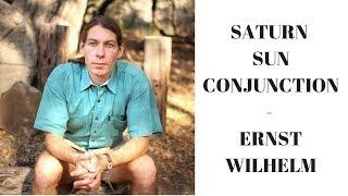 SATURN SUN CONJUNCTION - ERNST WILHELM