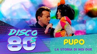 Pupo - La Storia Di Noi Due (Дискотека 80-х 2010)