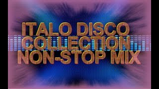 Italo Disco Collection Non-Stop Mix