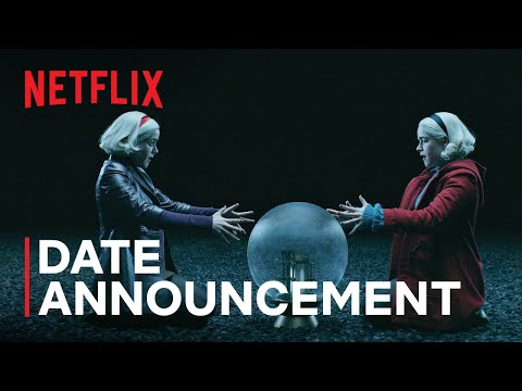 Chilling Adventures of Sabrina Season 4 (Date Announcement Teaser)