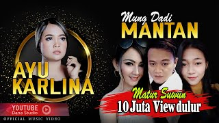 Download lagu Mung Dadi Mantan Ayu Karlina Mp3