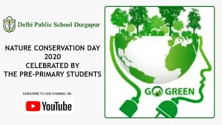 Nature Conservation Day 2020 Celebrated by the Pre-Primary Students | An Initiative by DPS Durgapur Thumbnail