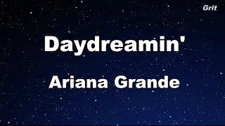 Daydreamin' - Ariana Grande Karaoke【No Guide Melody】
